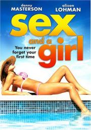 Alle Infos zu Sex and a Girl