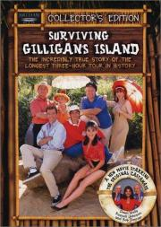 Surviving Gilligan's Island - The Incredibly True Story of the Longest Three Hour Tour in History