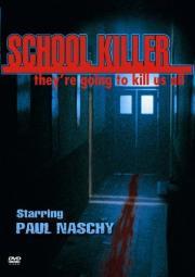 School Killer - Nacht des Grauens!