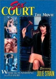 Sex Court - The Movie