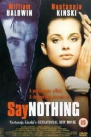 Alle Infos zu Say Nothing