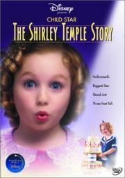 Das Leben der Shirley Temple
