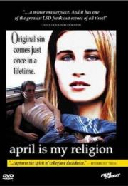 April is My Religion