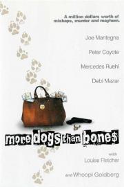 Alle Infos zu More Dogs than Bones - Blutige Millionenjagd