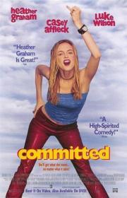 Committed - Einmal siebter Himmel und zurück