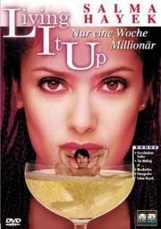 Living It Up - Nur eine Woche Millionär