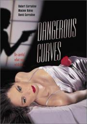 Dangerous Curves - Tödliche Versuchung