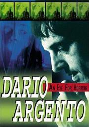 Dario Argento - An Eye for Horror