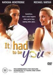 Alle Infos zu It Had to Be You