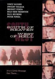 Südlich des Himmels - Westlich der Hölle