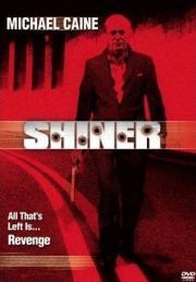 Shiner - Jenseits von Gut und Böse