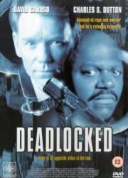 Deadlocked - Die fünfte Gewalt