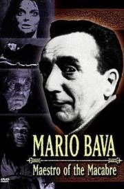 Mario Bava - Maestro of the Macabre