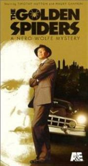 The Golden Spiders - A Nero Wolfe Mystery