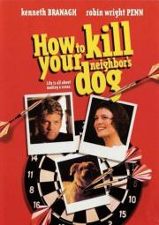 Alle Infos zu How to Kill Your Neighbor's Dog