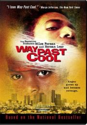 Way Past Cool