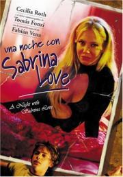 Noche con Sabrina Love, Una