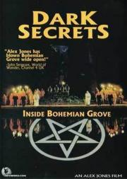Dark Secrets - Inside Bohemian Grove