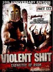 Alle Infos zu Violent Shit 3 - Infantry of Doom