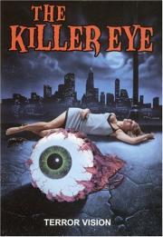 Killer Eye - Experiment des Grauens