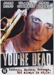 You Are Dead