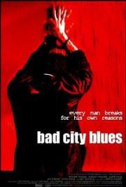 Bad City Blues - Der Überfall