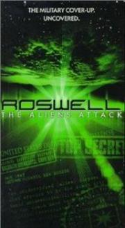 Roswell - Aliens Attack