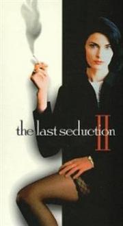 The Last Seduction 2