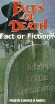 Alle Infos zu Faces of Death - Fact or Fiction?