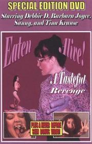Eaten Alive - A Tasteful Revenge