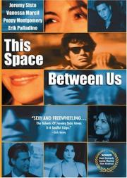 Alle Infos zu This Space Between Us