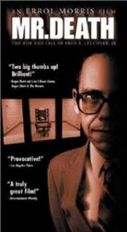 Mr. Death - The Life and Death of Fred A. Leuchter