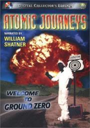 Atomic Journeys - Welcome to Ground Zero