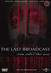 Alle Infos zu The Last Broadcast