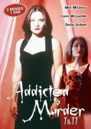 Addicted to Murder 2 - Tainted Blood