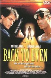 Back to Even - Die Letzte Rechnung zahlt der Tod