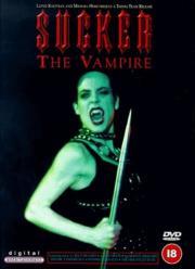 Sucker - The Vampire