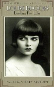 Alle Infos zu Louise Brooks - Looking for Lulu