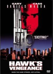 Hawk's Revenge - Tödliche Rache