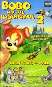Bobo und die Hasenbande 2 - Abenteuer im Wald