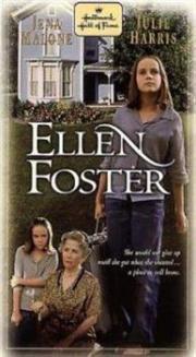 Ellen Foster - Ein Kind kämpft um sein Glück