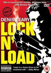 Denis Leary - Lock 'N Load