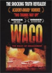 Waco - The Rules of Engagement