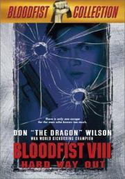 Trained to Kill - Bloodfist VIII