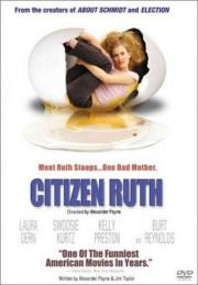 Citizen Ruth - Baby Business