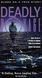 Deadly Voyage - Treibgut des Todes