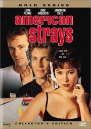 Alle Infos zu American Strays - Lieben oder Töten
