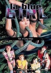 Alle Infos zu La Blue Girl - Lady Ninja