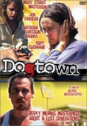 Dogtown - Stadt der Lügen