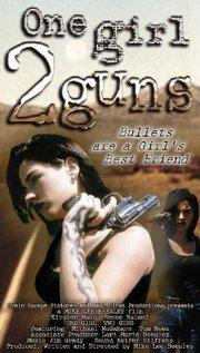 One Girl, 2 Guns